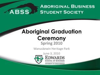 Aboriginal Graduation Ceremony