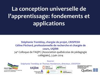 La conception universelle de l'apprentissage: fondements et applications