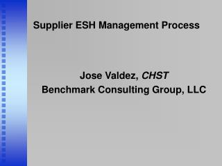 Supplier ESH Management Process