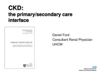 CKD: the primary/secondary care interface