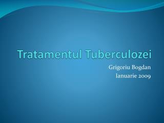 Tratamentul Tuberculozei