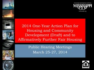 Public Hearing Meetings March 25-27, 2014