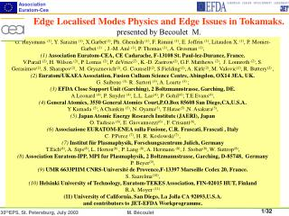 Edge Localised Modes Physics and Edge Issues in Tokamaks. presented by Becoulet  M.