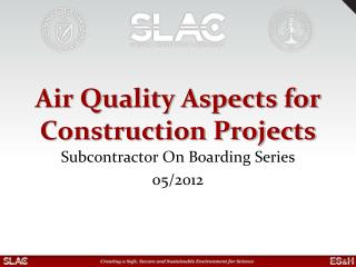 Air Quality Aspects for Construction Projects