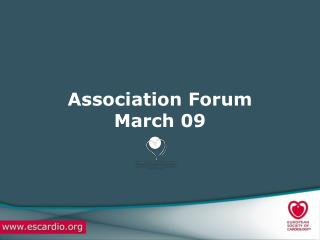Association Forum March 09