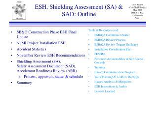 ESH, Shielding Assessment (SA) & SAD: Outline
