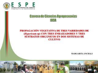 Carrera de Ciencias Agropecuarias IASA