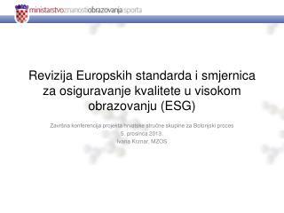 Revizija Europskih standarda i smjernica za osiguravanje kvalitete u visokom obrazovanju (ESG)