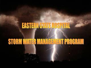 EASTERN STATE HOSPITAL STORM WATER MANAGEMENT PROGRAM