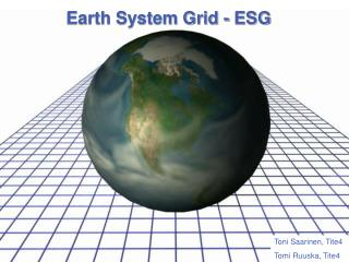 Earth System Grid - ESG