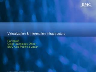 Virtualization & Information Infrastructure