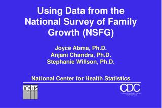 Using Data from the National Survey of Family Growth NSFG