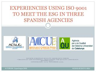 EXPERIENCIES USING ISO 9001 TO MEET THE ESG IN THREE SPANISH AGENCIES
