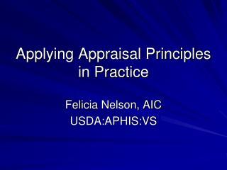 Applying Appraisal Principles in Practice
