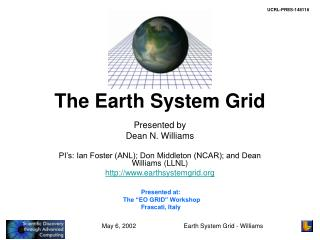 The Earth System Grid