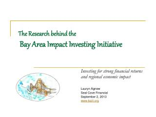 The Research behind the    Bay Area Impact Investing Initiative