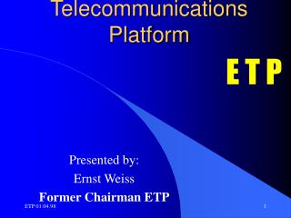 European Telecommunications Platform