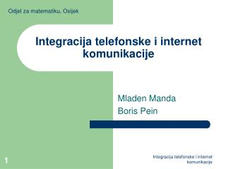 I ntegracija telefonske i internet komunikacije