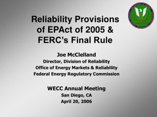 Joe McClelland Director, Division of Reliability Office of Energy Markets & Reliability