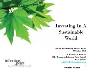 Toronto Sustainability Speaker Series 9 October, 2012