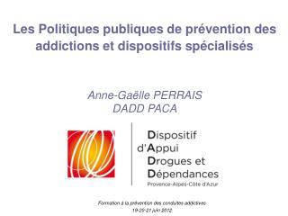 Formation à la prévention des conduites addictives 19-20-21 juin 2012