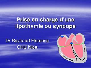 Prise en charge d'une lipothymie ou syncope