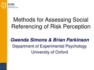 Methods for Assessing Social Referencing of Risk Perception