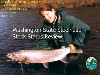 Washington State Steelhead Stock Status Review