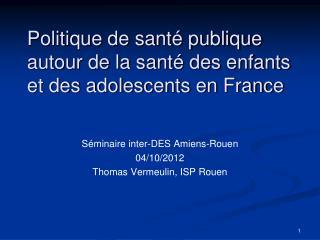 Politique de santé publique autour de la santé des enfants  et des adolescents en France