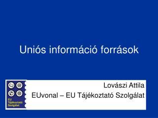 Uniós információ források