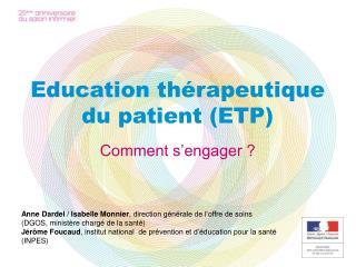 Education thérapeutique du patient (ETP)