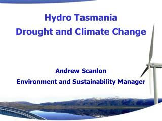 Andrew Scanlon Environment and Sustainability Manager