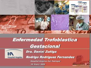 Enfermedad Trofoblastica Gestacional