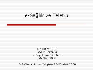 e-Sağlık ve Teletıp