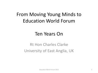 From Moving Young Minds to Education World Forum Ten Years On