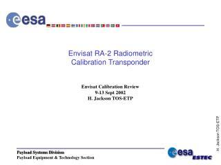 Envisat RA-2 Radiometric  Calibration Transponder