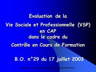 Evaluation de la  Vie Sociale et Professionnelle VSP en CAP  dans le cadre du  Contr le en Cours de Formation