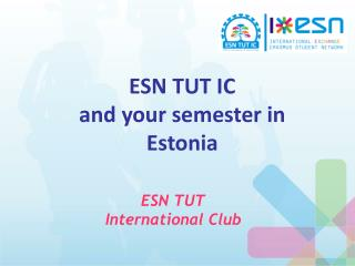 ESN TUT IC and your semester in Estonia