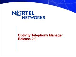 Optivity Telephony Manager  Release 2.0
