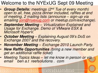 Welcome to the NYExUG Sept 09 Meeting