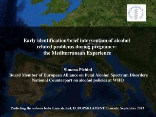 Early identification/brief intervention of alcohol related problems during pregnancy: