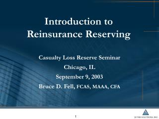Introduction to Reinsurance Reserving