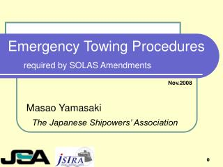 Emergency Towing Procedures required by SOLAS Amendments