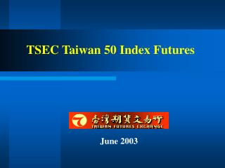 TSEC Taiwan 50 Index Futures