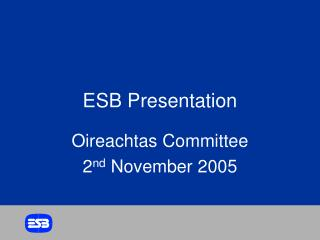 ESB Presentation