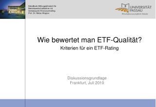 Wie bewertet man ETF-Qualität? Kriterien für ein ETF-Rating