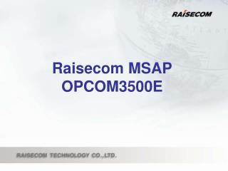 Raisecom MSAP OPCOM3500E