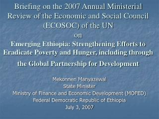 Mekonnen Manyazewal State Minister Ministry of Finance and Economic Development (MOFED)