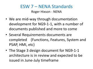 ESW 7 – NENA Standards Roger Hixson - NENA
