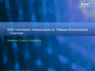 EMC Information Infrastructure for VMware Environments –  Overview